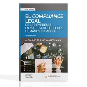 El compliance legal de las empresas en materia de Derechos Humanos en México