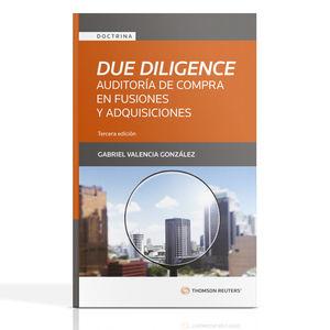 Due Diligence. Auditoría de compra en fusiones y adquisiciones / 3 ed.