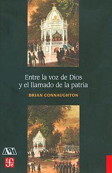 ENTRE LA VOZ DE DIOS Y EL LLAMADO DE LA PATRIA