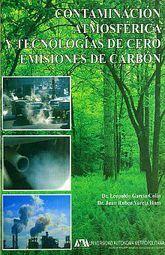 CONTAMINACION ATMOSFERICA Y TECNOLOGIAS DE CERO EMISIONES DE CARBON