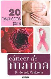 20 RESPUESTAS PARA CANCER DE MAMA