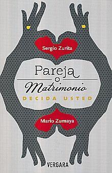 PAREJA O MATRIMONIO. DECIDA USTED