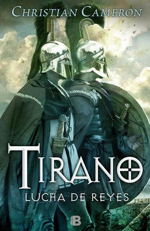 Tirano. Lucha de reyes