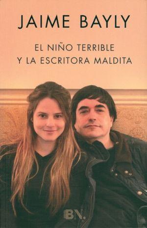 NIÑO TERRIBLE Y LA ESCRITORA MALDITA, EL