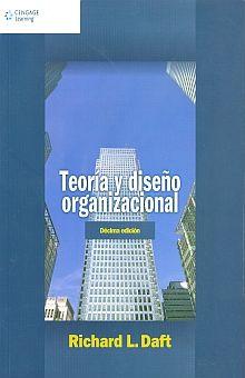 TEORIA Y DISEÑO ORGANIZACIONAL / 10 ED.