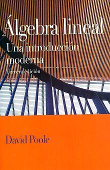 ALGEBRA LINEAL. UNA INTRODUCCION MODERNA / 3 ED.