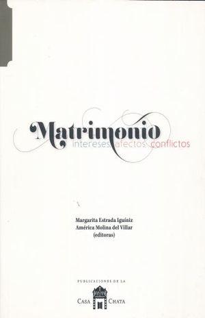 MATRIMONIO. INTERESES AFECTOS CONFLICTOS
