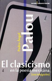 CLASICISMO EN LA POESIA MEXICANA, EL