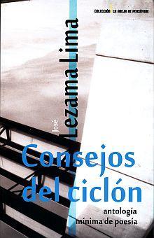 CONSEJOS DEL CICLON. ANTOLOGIA MINIMA DE POESIA