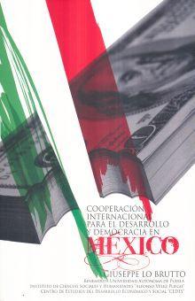 COOPERACION INTERNACIONAL PARA EL DESARROLLO Y DEMOCRACIA EN MEXICO