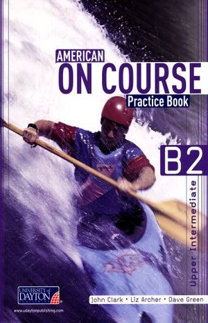 AMERICAN ON COURSE B2+ PRACTICE BOOK