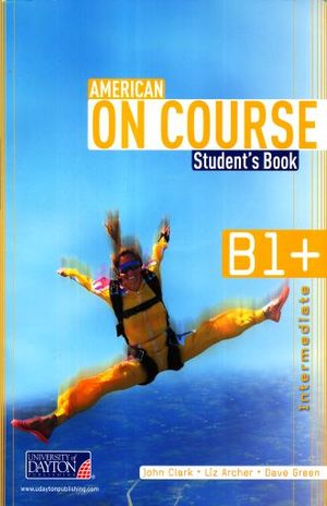 AMERICAN ON COURSE STUDENTS BOOK B1+ (INCLUYE CD)