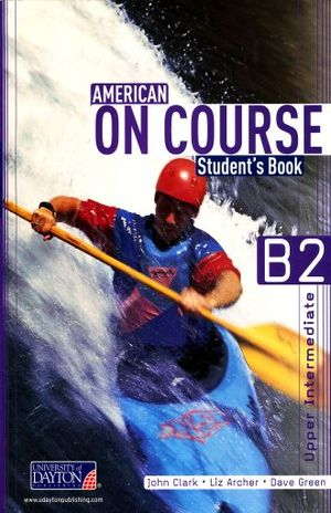 AMERICAN ON COURSE STUDENTS BOOK B2+ (INCLUYE CD)