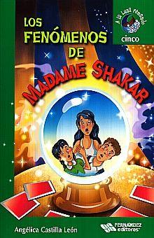 FENOMENOS DE MADAME SHAKAR, LOS