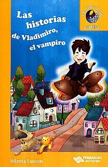 HISTORIAS DE VLADIMIRO EL VAMPIRO, LAS