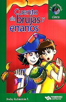 CUENTOS DE BRUJAS Y ENANOS