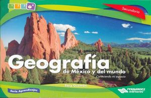 GEOGRAFIA DE MEXICO Y DEL MUNDO CONOCIENDO MI ESPACIO. SECUNDARIA APRENDIZAJES ESPERADOS