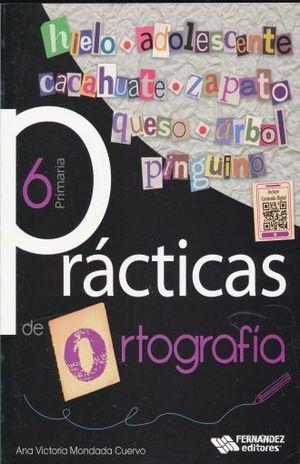 PRACTICAS DE ORTOGRAFIA 6. PRIMARIA