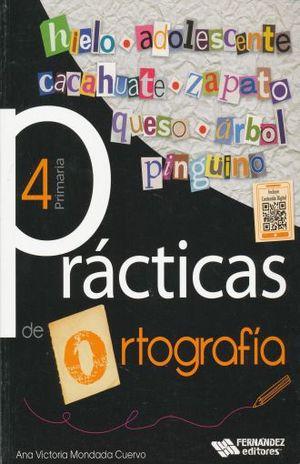 PRACTICAS DE ORTOGRAFIA 4. PRIMARIA