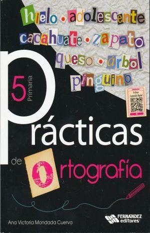 PRACTICAS DE ORTOGRAFIA 5. PRIMARIA