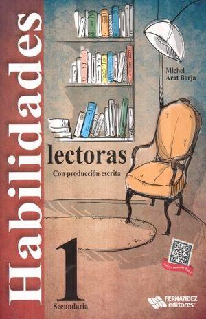 HABILIDADES LECTORAS CON PRODUCCION ESCRITA 1 SECUNDARIA