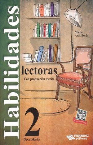 HABILIDADES LECTORAS CON PRODUCCION ESCRITA 2 SECUNDARIA