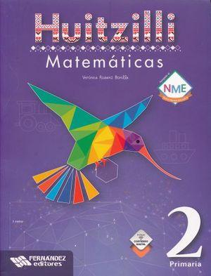 MATEMATICAS 2 SERIE HUITZILLI PRIMARIA (INCLUYE CD) (NUEVO MODELO EDUCATIVO)
