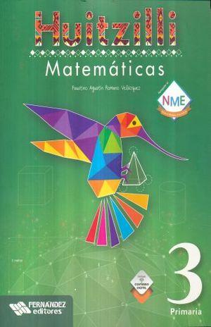 MATEMATICAS 3 SERIE HUITZILLI PRIMARIA (INCLUYE CD) (NUEVO MODELO EDUCATIVO)
