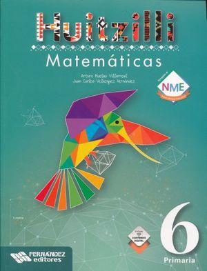 MATEMATICAS 6 SERIE HUITZILLI  PRIMARIA (INCLUYE CD) (NUEVO MODELO EDUCTIVO)