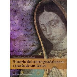 HISTORIA DEL TEATRO GUADALUPANO A TRAVES DE SUS TEXTOS