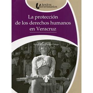 La protección de los derechos humanos en Veracruz