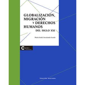 Globalización, migración y derechos humanos en el siglo XXI