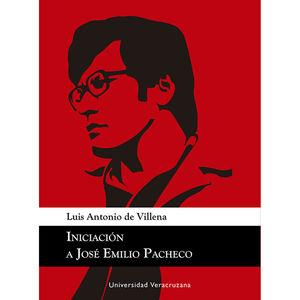 Iniciación a José Emilio Pacheco