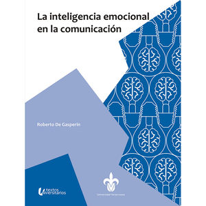La inteligencia emocional en la comunicación
