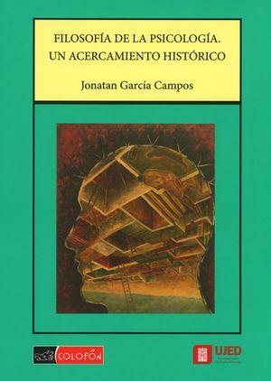 Filosofía de la psicología. Un acercamiento histórico