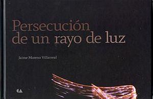 PERSECUCION DE UN RAYO DE LUZ / PD.