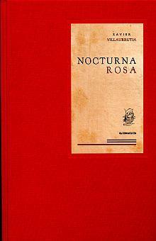 NOCTURNA ROSA (EDICION FACSIMILAR) / PD.