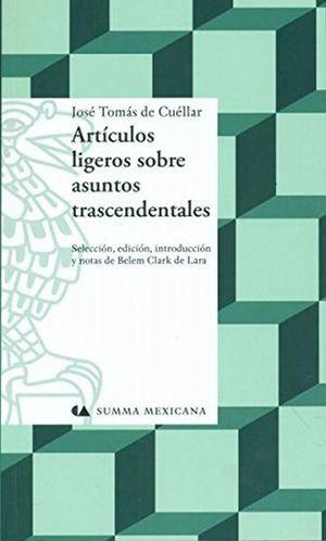 ARTICULOS LIGEROS SOBRE ASUNTOS TRASCENDENTALES