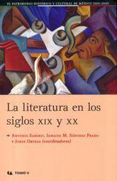 LITERATURA EN LOS SIGLOS XIX Y XX, LA / TOMO V