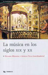 MUSICA EN LOS SIGLOS XIX Y XX, LA / TOMO IV