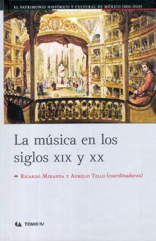MUSICA EN LOS SIGLOS XIX Y XX, LA / TOMO IV / PD.