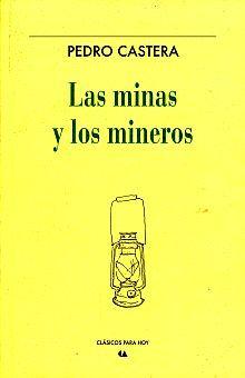 MINAS Y LOS MINEROS, LAS