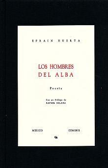 HOMBRES DEL ALBA, LOS. EDICION FACSIMILAR / PD.