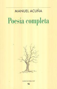 POESIA COMPLETA / MANUEL ACUÑA