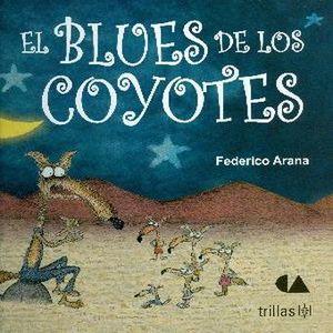 BLUES DE LOS COYOTES, EL / PD.