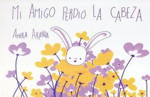 MI AMIGO PERDIO LA CABEZA / PD.