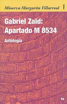 GABRIEL ZAID. APARTADO M 8534. ANTOLOGIA