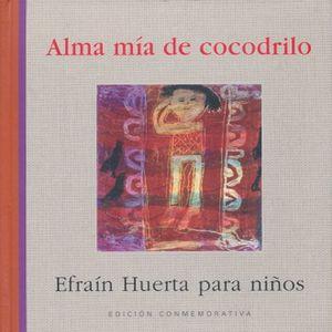ALMA MIA DE COCODRILO. EDICION CONMEMORATIVA / PD.