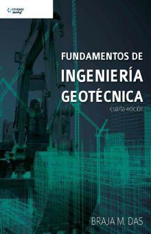 FUNDAMENTOS DE INGENIERIA GEOTECNICA / 4 ED.