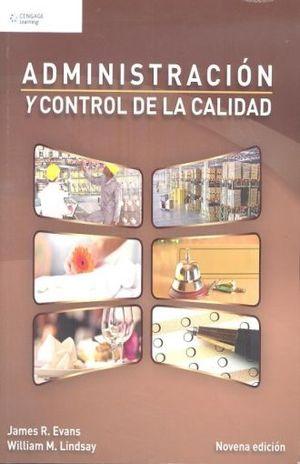ADMINISTRACION Y CONTROL DE CALIDAD / 9 ED.